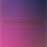 Killafromtequila